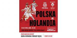 mecz polska Holandia na ergo arenie