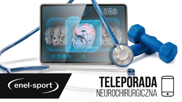 Teleporada neurochirurgiczna w enel-sport